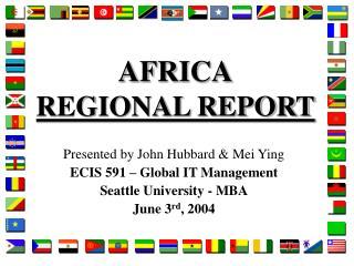 AFRICA REGIONAL REPORT