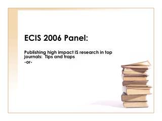 ECIS 2006 Panel: