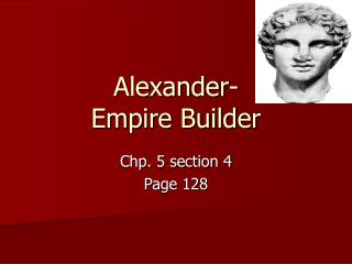 Alexander- Empire Builder