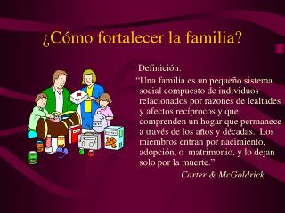 ¿Cómo fortalecer la familia?