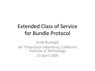 Extended Class of Service for Bundle Protocol