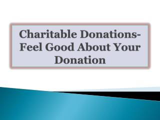 Charitable Donations-Feel Good About Your Donation