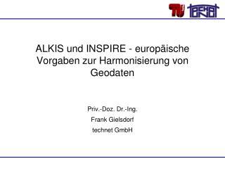 ALKIS und INSPIRE - europäische Vorgaben zur Harmonisierung von Geodaten