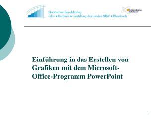 Einführung in das Erstellen von Grafiken mit dem Microsoft-Office-Programm PowerPoint