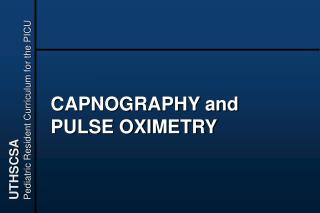 CAPNOGRAPHY and PULSE OXIMETRY
