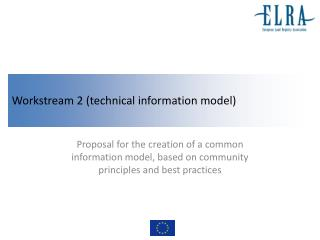 Workstream 2 (technical information model)