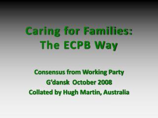 Caring for Families: The ECPB Way