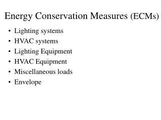 Energy Conservation Measures  (ECMs)