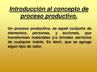 Introducci n al concepto de proceso productivo.