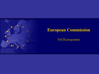 European Commission TACIS programme