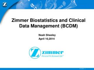 Zimmer Biostatistics and Clinical Data Management (BCDM)