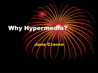 Why Hypermedia?