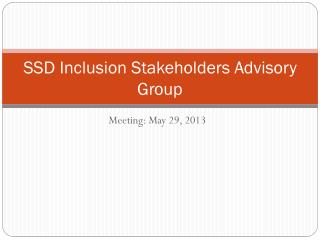 SSD Inclusion Stakeholders Advisory Group