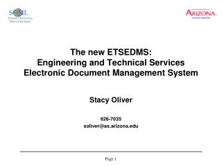 The new ETSEDMS: Engineering and Technical Services  Electronic Document Management System