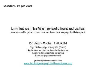 Dr Jean-Michel THURIN Psychiatre-psychanalyste (Paris)