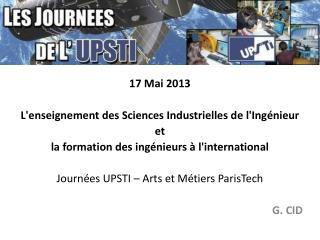 17 Mai 2013 L'enseignement des Sciences Industrielles de l'Ingénieur  et