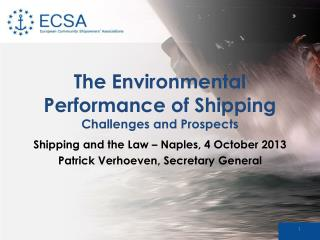 The Environmental Performance of Shipping  Challenges and Prospects