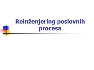 Rein enjering poslovnih procesa