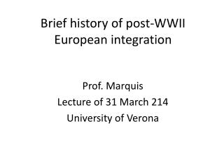 Brief history of post-WWII European integration
