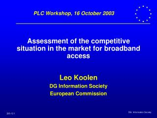 Assessment of the competitive situation in the market for broadband access