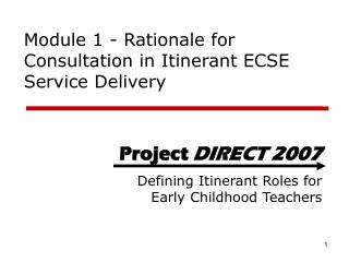 Module 1 - Rationale for Consultation in Itinerant ECSE Service Delivery