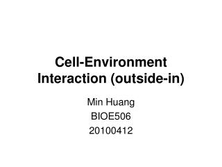Cell-Environment Interaction (outside-in)