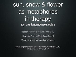 The Van Riper Iceberg Sylvie Brignone-Raulin ECSF Symposium Antwerp 2012.