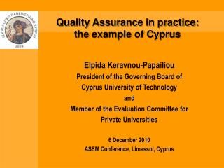 Quality Assurance in practice: the example of Cyprus