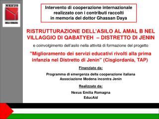 Intervento di cooperazione internazionale realizzato con i contributi raccolti