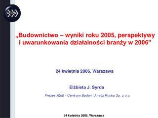 24 kwietnia 2006, Warszawa