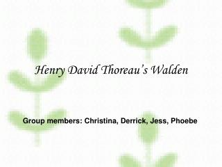 Henry David Thoreau s Walden