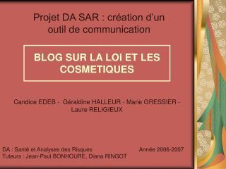 Projet DA SAR : création d'un outil de communication
