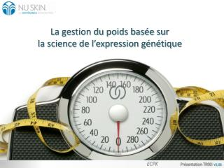 La gestion du poids basée sur  la science de l'expression génétique