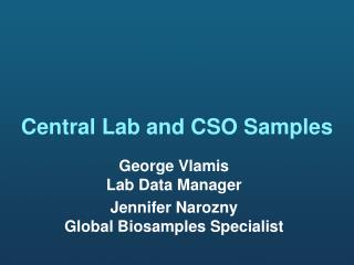 Central Lab and CSO Samples