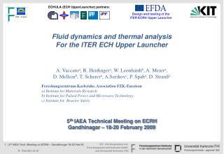 5 th  IAEA Technical Meeting on ECRH Gandhinagar – 18-20 February 2009