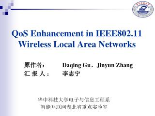 QoS Enhancement in IEEE802.11 Wireless Local Area Networks
