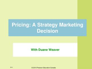 Pricing: A Strategy Marketing Decision