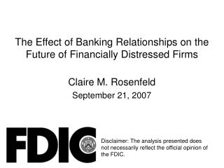 The Effect of Banking Relationships on the Future of Financially Distressed Firms