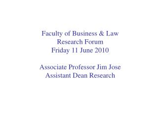 Faculty Research Forum, 11 June 2010
