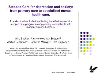 Stepped Care for depression and anxiety: from primary care to specialized mental health care.   A randomized controlled