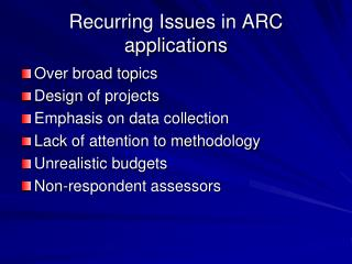 Recurring Issues in ARC applications