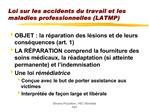 Loi sur les accidents du travail et les maladies professionnelles LATMP
