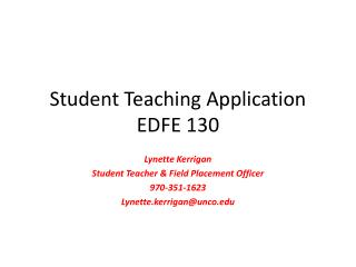Student Teaching Application EDFE 130