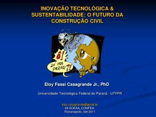 INOVA  O TECNOL GICA  SUSTENTABILIDADE: O FUTURO DA CONSTRU  O CIVIL