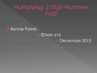 Multiplying  2-Digit Numbers  FAST