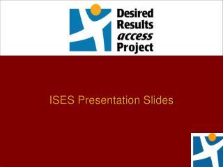 ISES Presentation Slides