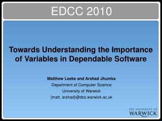 Towards Understanding the Importance of Variables in Dependable Software
