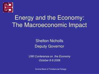 Energy and the Economy: The Macroeconomic Impact