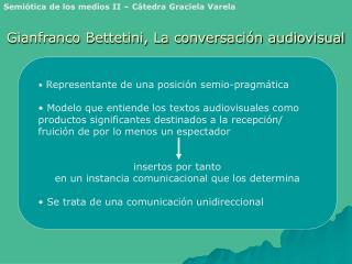 Gianfranco Bettetini, La conversación audiovisual