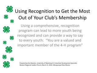 Using Recognition to Get the Most Out of Your Club�s Membership